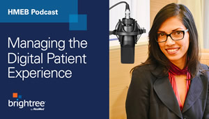 Managing the Digital Patient Experience podcast with Nupura Kolwalkar