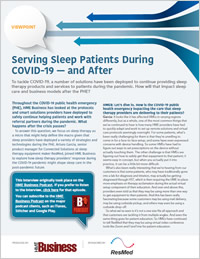 Serving Sleep Patients During COVID-19